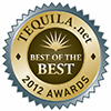 2012 TEQUILA.net Awards - Best of the Best