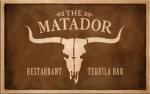 Matador Restaurant and Tequila Bar