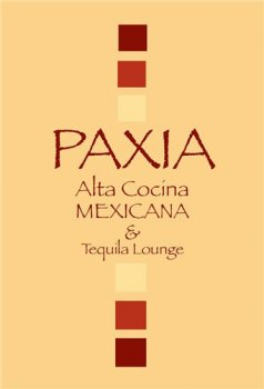 Paxia Modern Mexican & Tequila Lounge